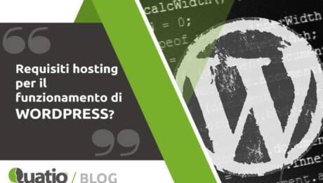 Come Installare Wordpress. Requisiti Hosting. quatio web agency di torino