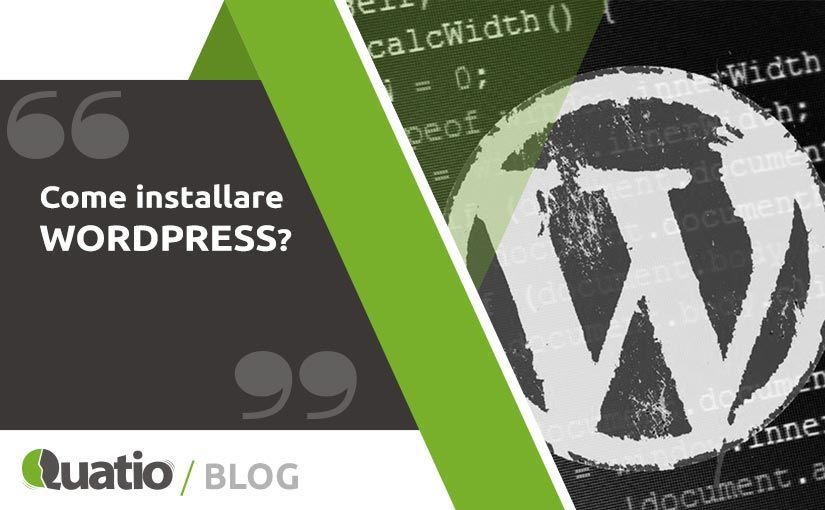 Come Installare Wordpress. quatio web agency di torino